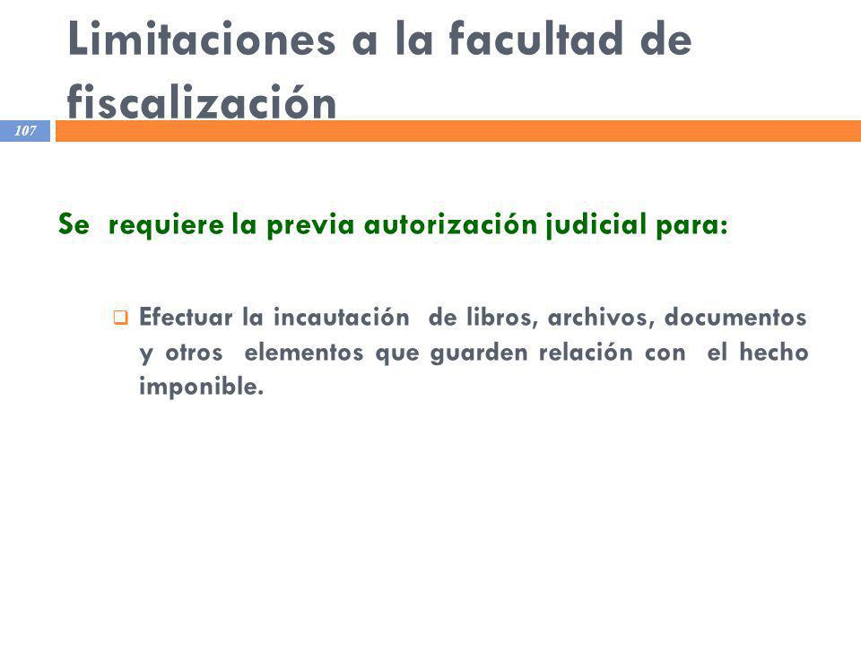 Limitaciones a la facultad de fiscalización