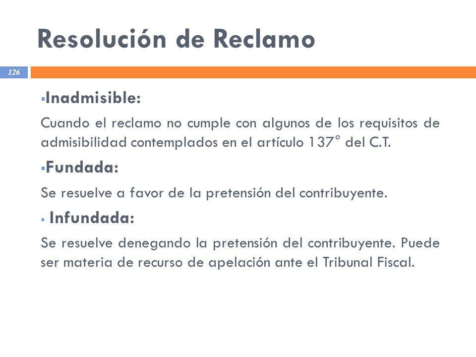 Resolución de Reclamo Inadmisible: Fundada: