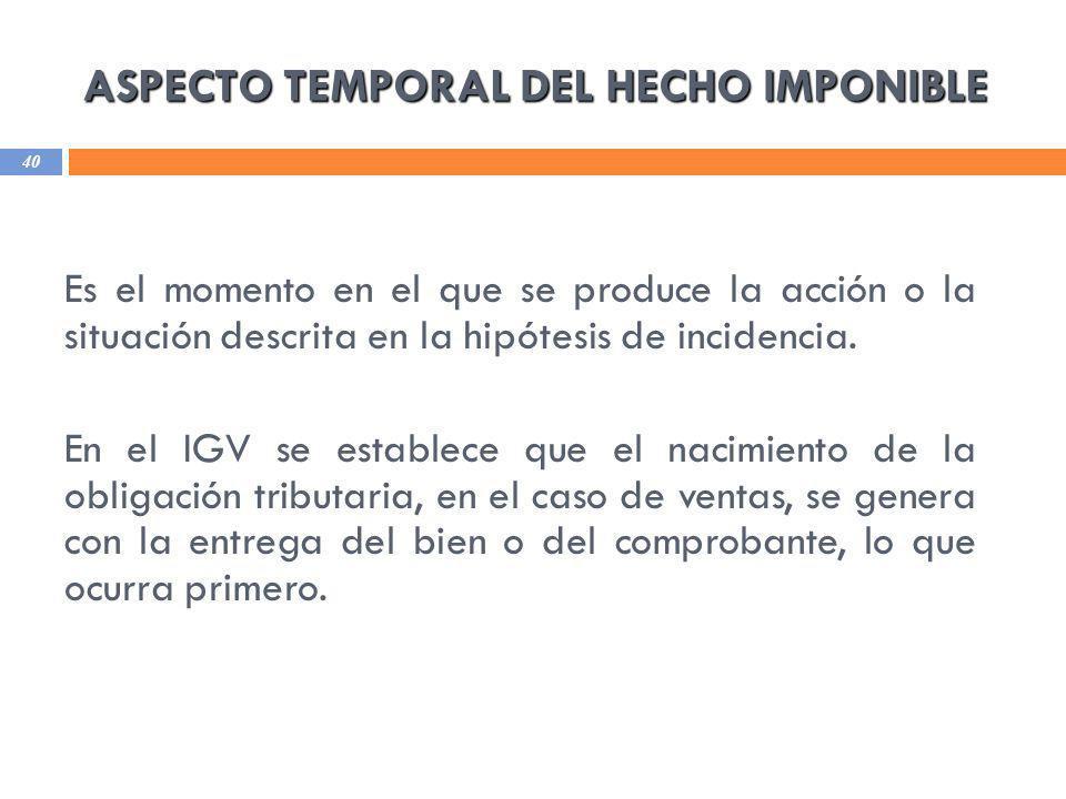 ASPECTO TEMPORAL DEL HECHO IMPONIBLE