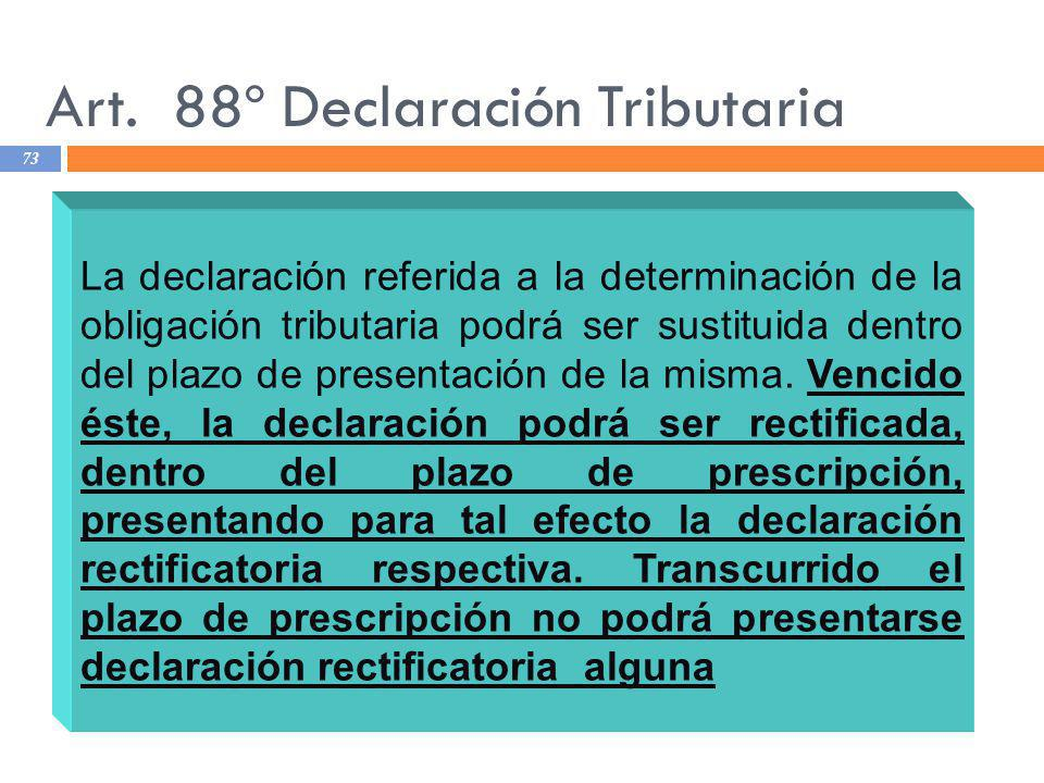 Art. 88º Declaración Tributaria