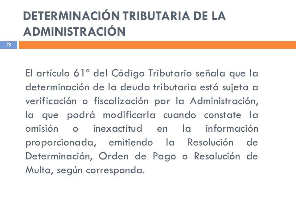 DETERMINACIÓN TRIBUTARIA DE LA ADMINISTRACIÓN