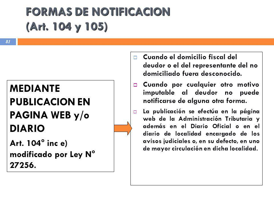 FORMAS DE NOTIFICACION (Art. 104 y 105)