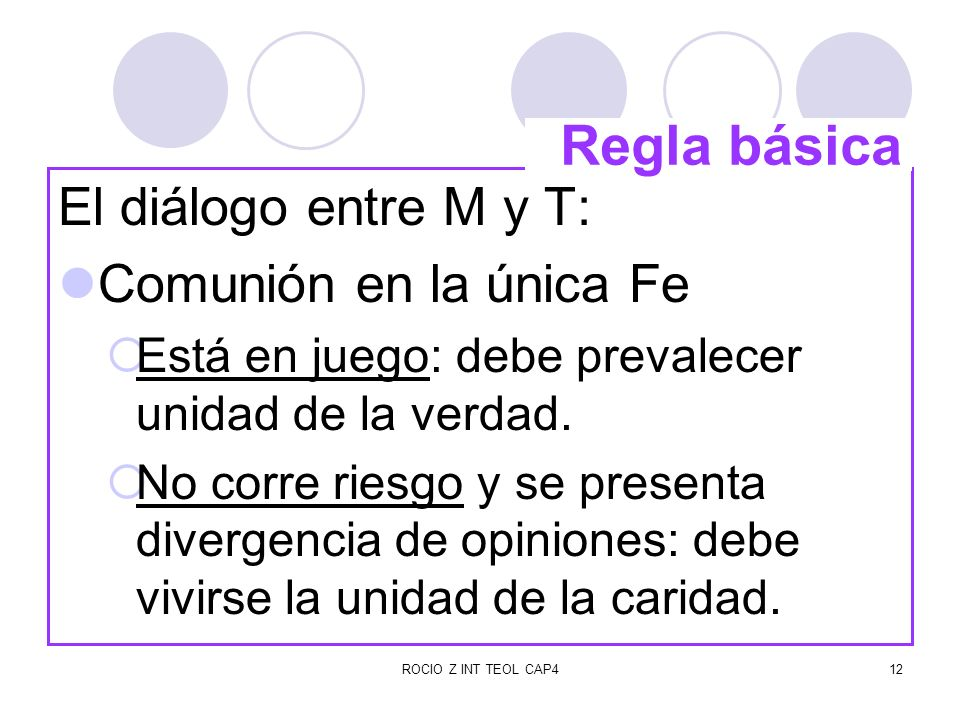 Regla básica El diálogo entre M y T: Comunión en la única Fe