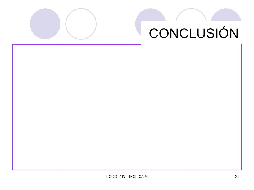 CONCLUSIÓN ROCIO Z INT TEOL CAP4