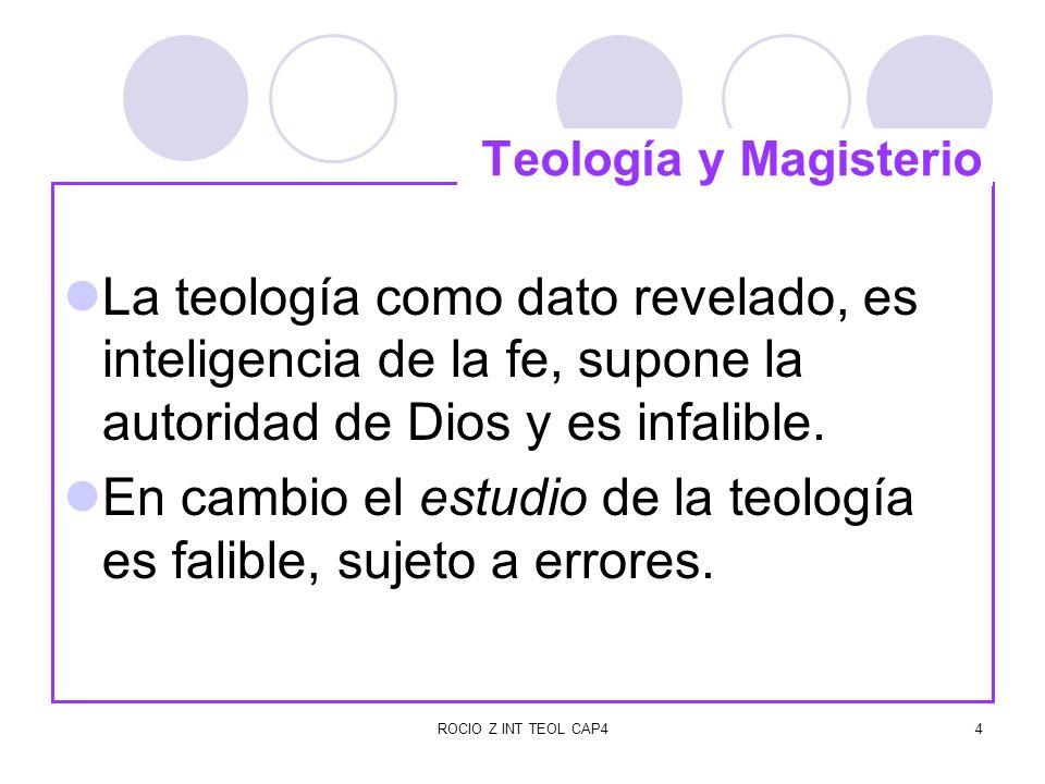 En cambio el estudio de la teología es falible, sujeto a errores.