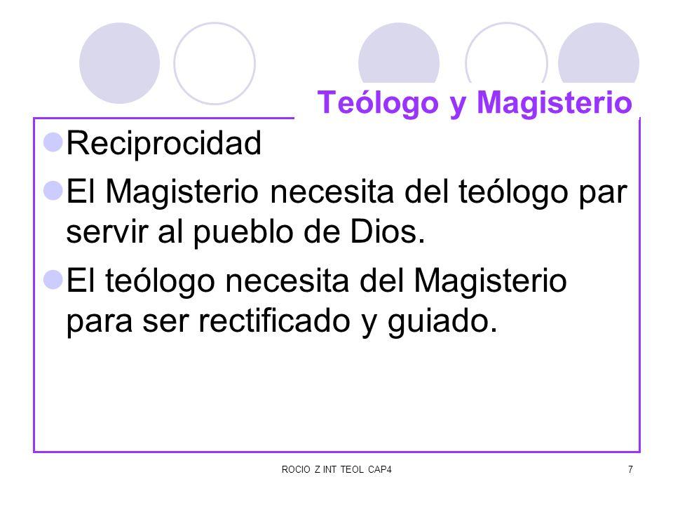 El Magisterio necesita del teólogo par servir al pueblo de Dios.
