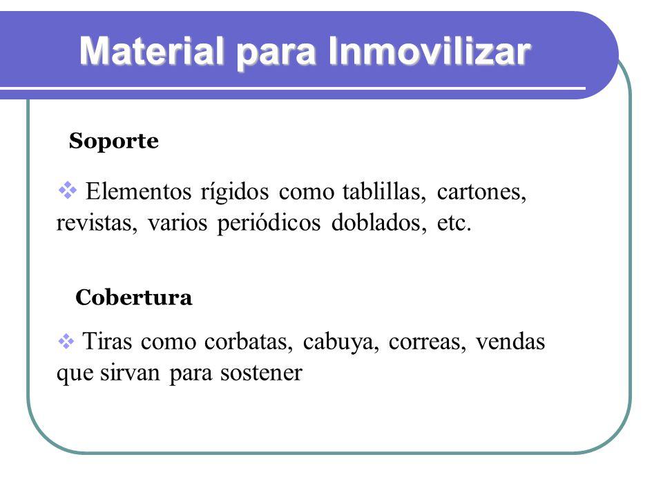 Material para Inmovilizar