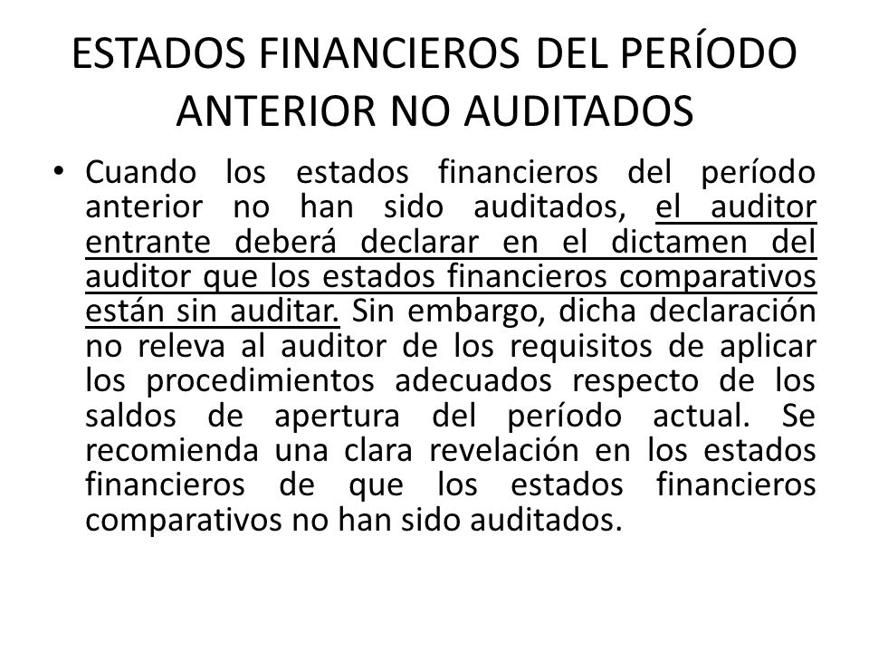 ESTADOS FINANCIEROS DEL PERÍODO ANTERIOR NO AUDITADOS