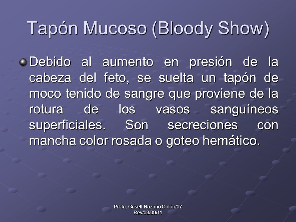 Tapón Mucoso (Bloody Show)