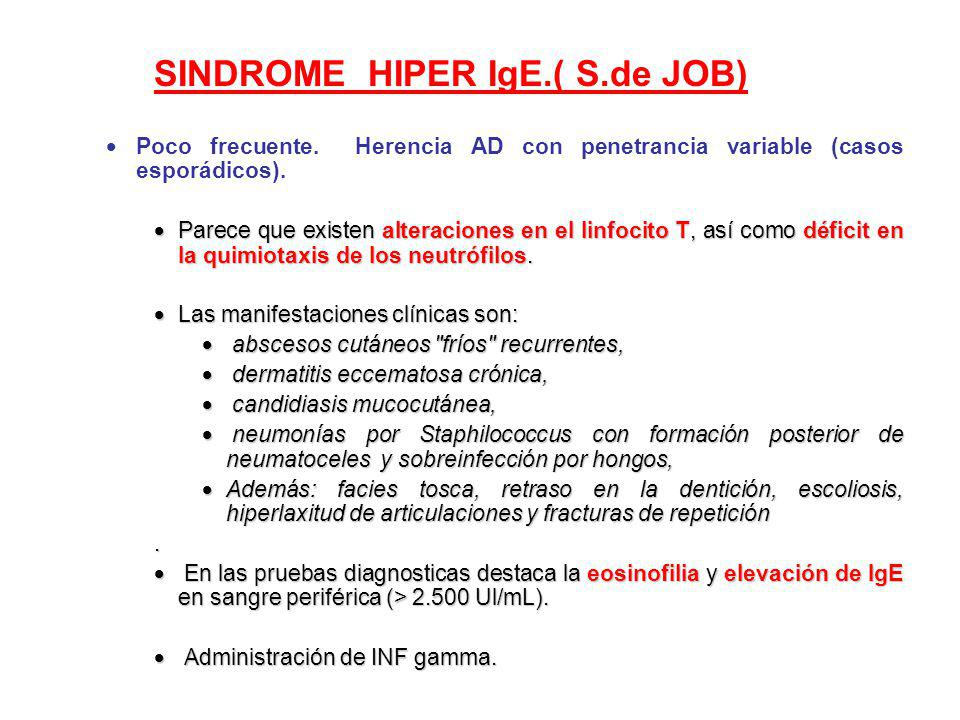 SINDROME HIPER IgE.( S.de JOB)