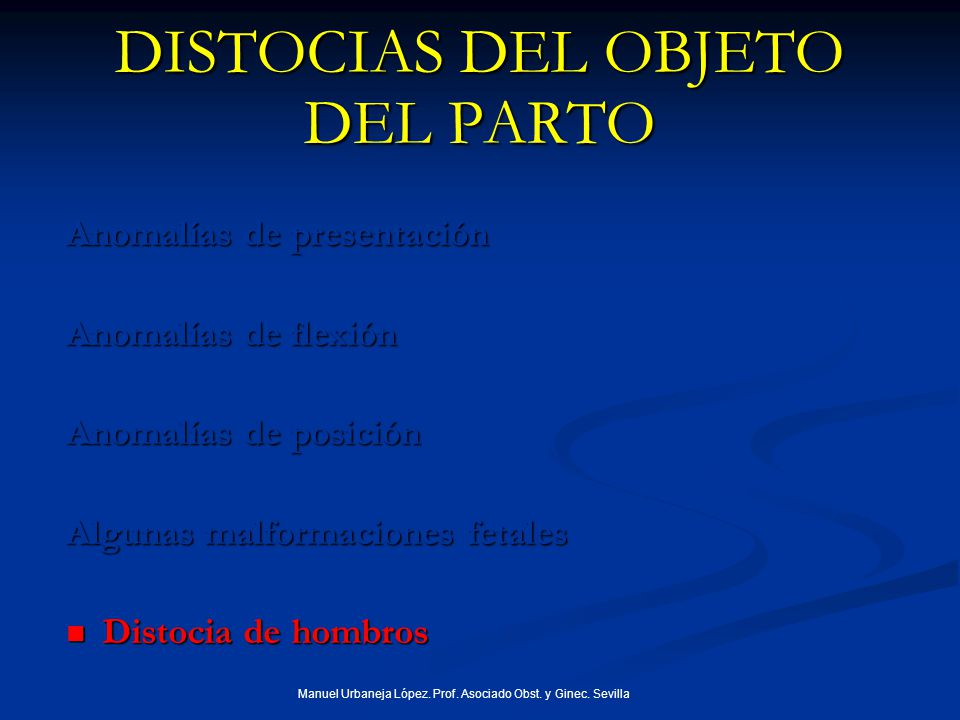 DISTOCIAS DEL OBJETO DEL PARTO
