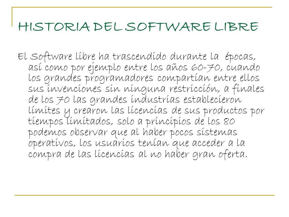 HISTORIA DEL SOFTWARE LIBRE