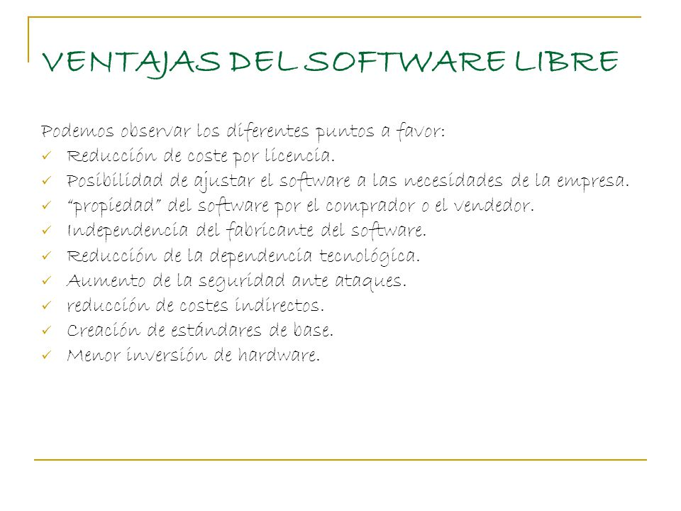 VENTAJAS DEL SOFTWARE LIBRE