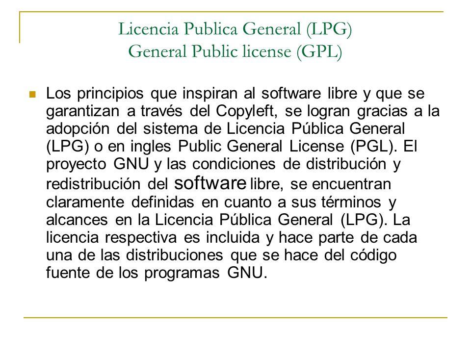 Licencia Publica General (LPG) General Public license (GPL)