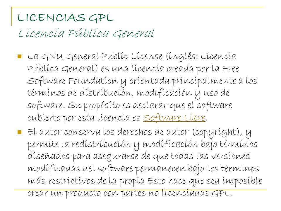 LICENCIAS GPL Licencia Pública General