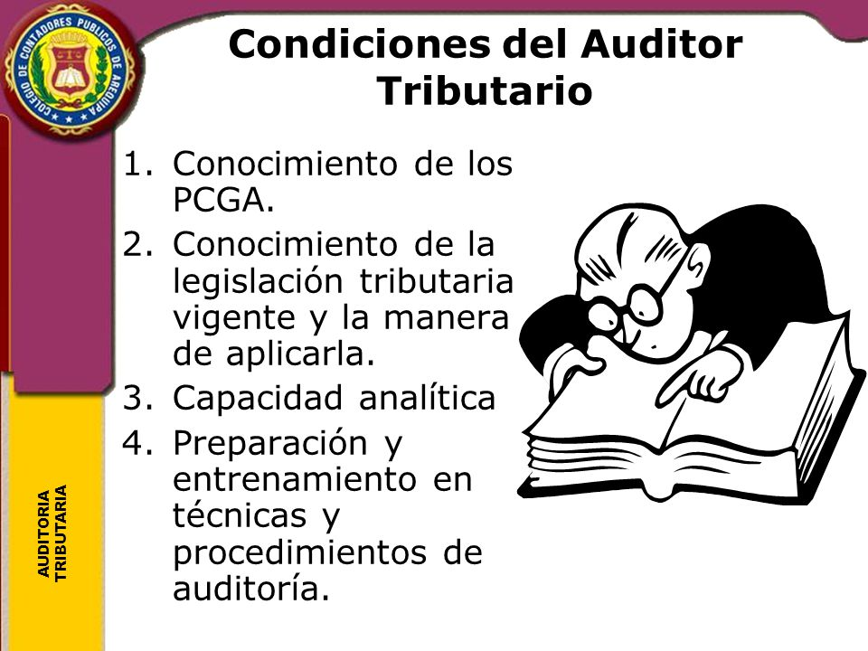 Condiciones del Auditor Tributario
