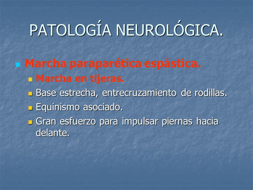 PATOLOGÍA NEUROLÓGICA.