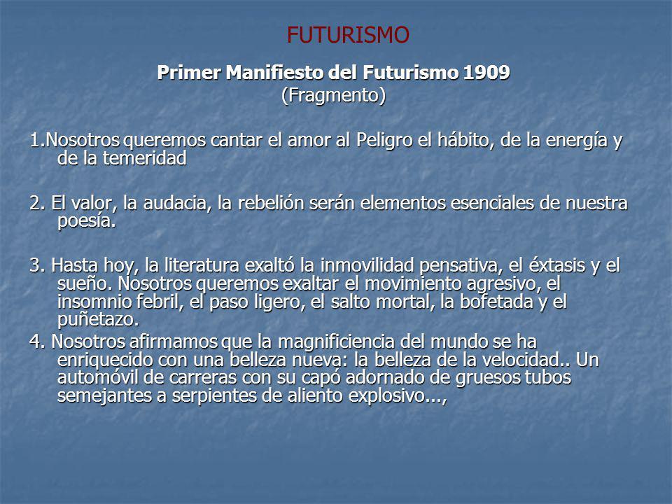 Primer Manifiesto del Futurismo 1909