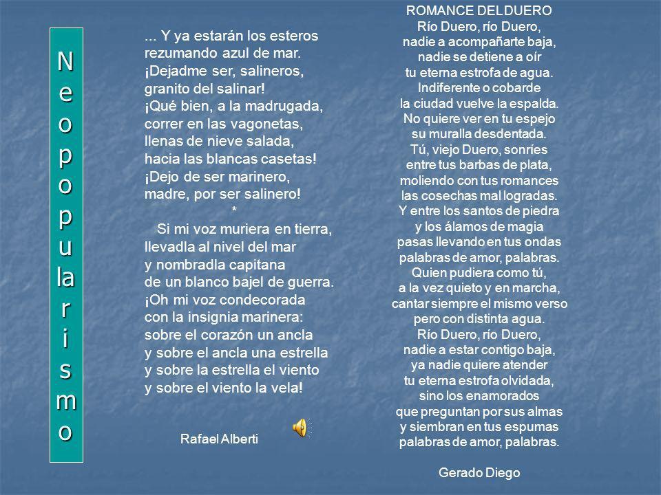 ROMANCE DEL DUERO Río Duero, río Duero, nadie a acompañarte baja, nadie se detiene a oír tu eterna estrofa de agua.