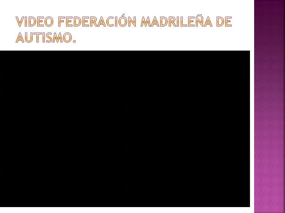 VIDEO FEDERACIÓN MADRILEÑA DE AUTISMO.