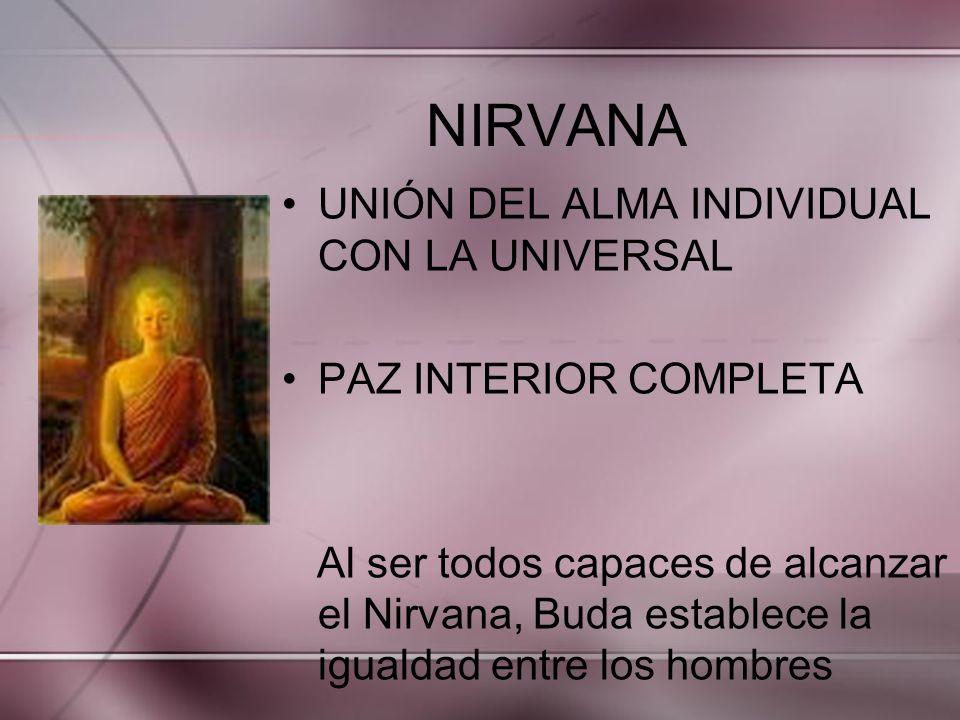 NIRVANA UNIÓN DEL ALMA INDIVIDUAL CON LA UNIVERSAL
