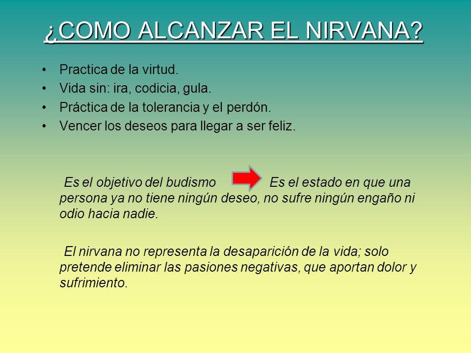 ¿COMO ALCANZAR EL NIRVANA
