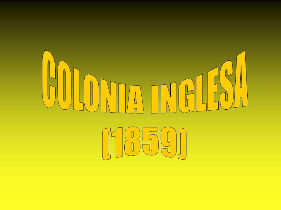 COLONIA INGLESA (1859)