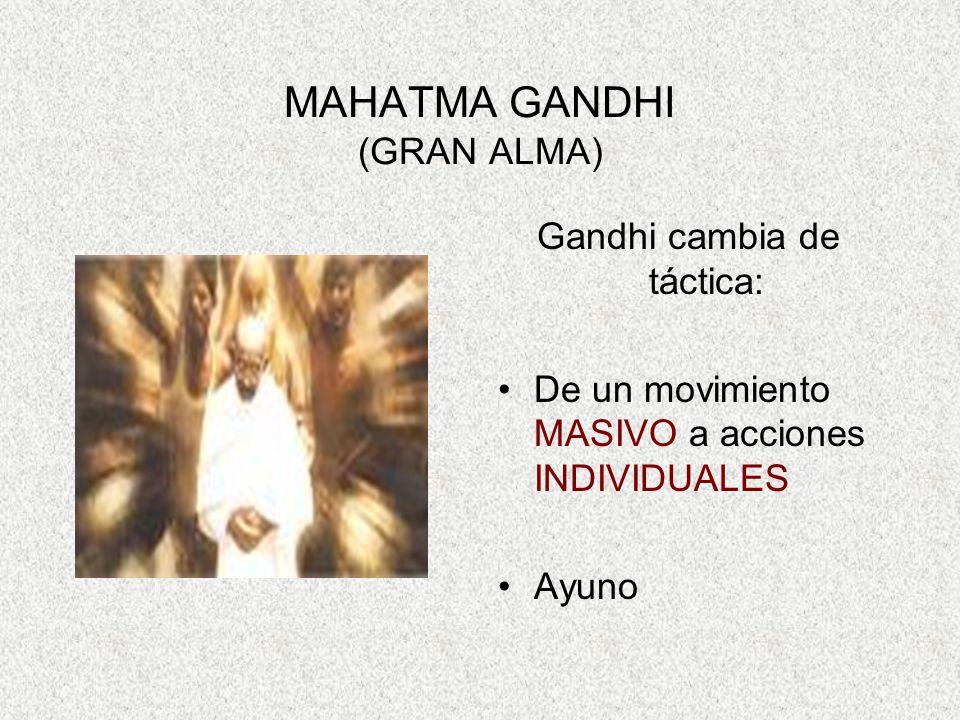 MAHATMA GANDHI (GRAN ALMA)