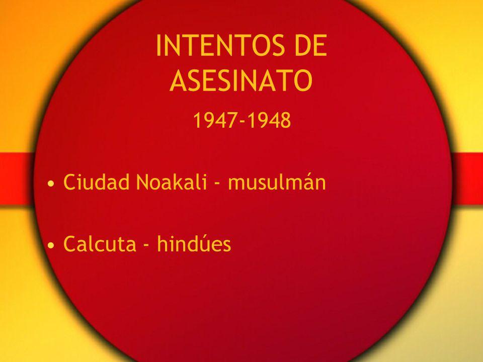 INTENTOS DE ASESINATO 1947-1948 Ciudad Noakali - musulmán