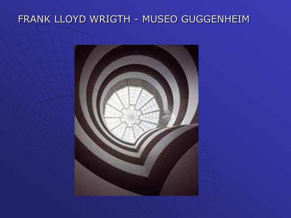 FRANK LLOYD WRIGTH - MUSEO GUGGENHEIM