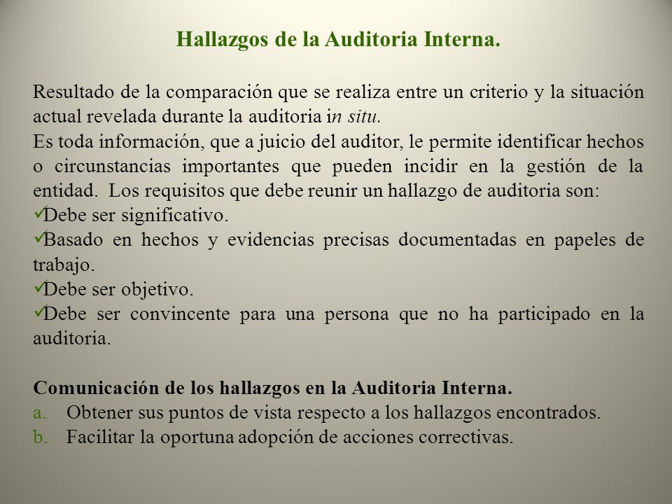 Hallazgos de la Auditoria Interna.