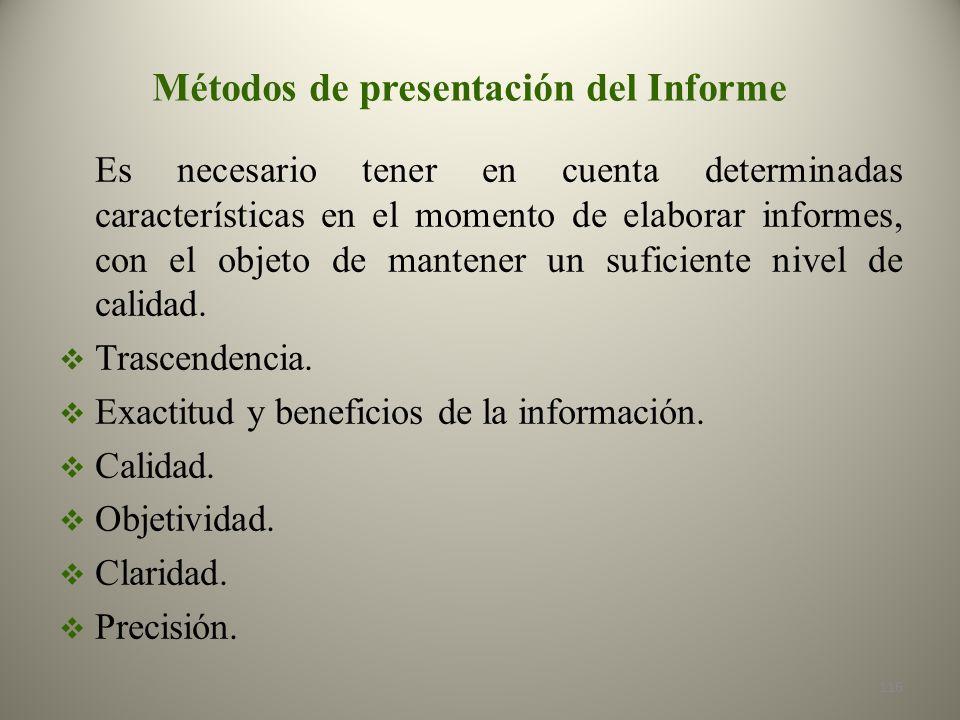 Métodos de presentación del Informe