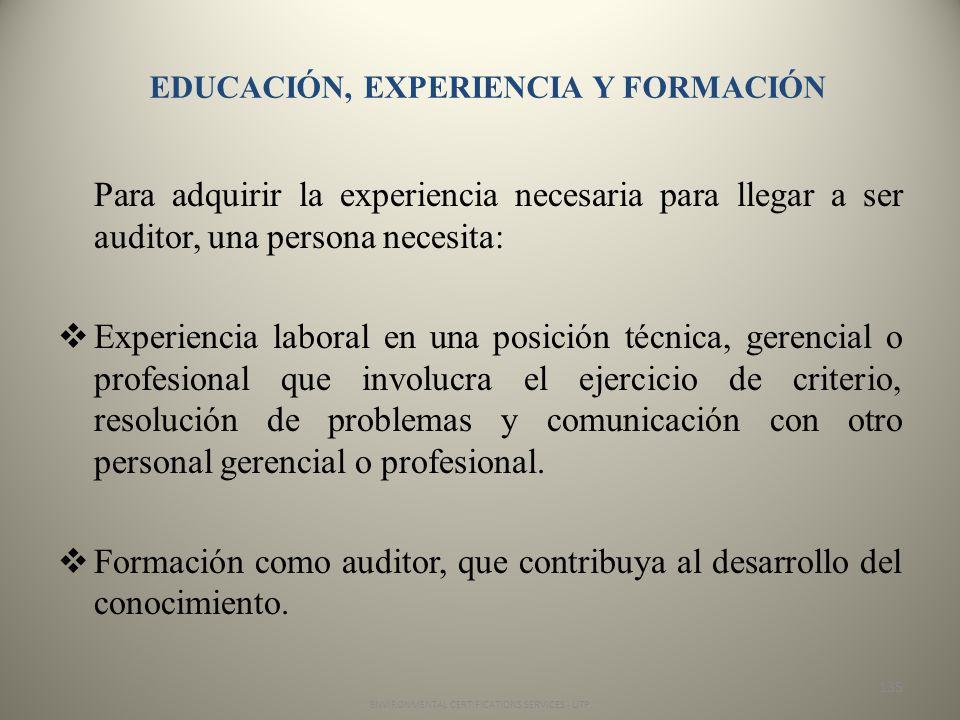 EDUCACIÓN, EXPERIENCIA Y FORMACIÓN
