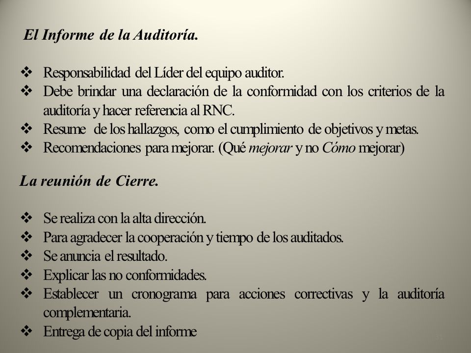 El Informe de la Auditoría.