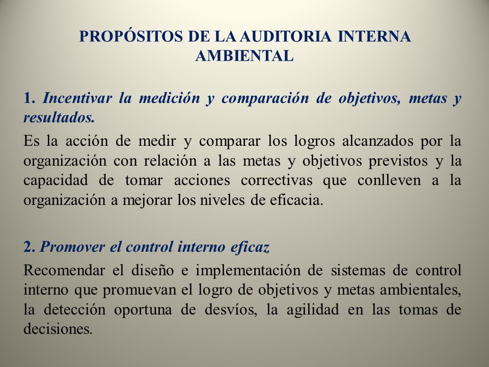 PROPÓSITOS DE LA AUDITORIA INTERNA AMBIENTAL