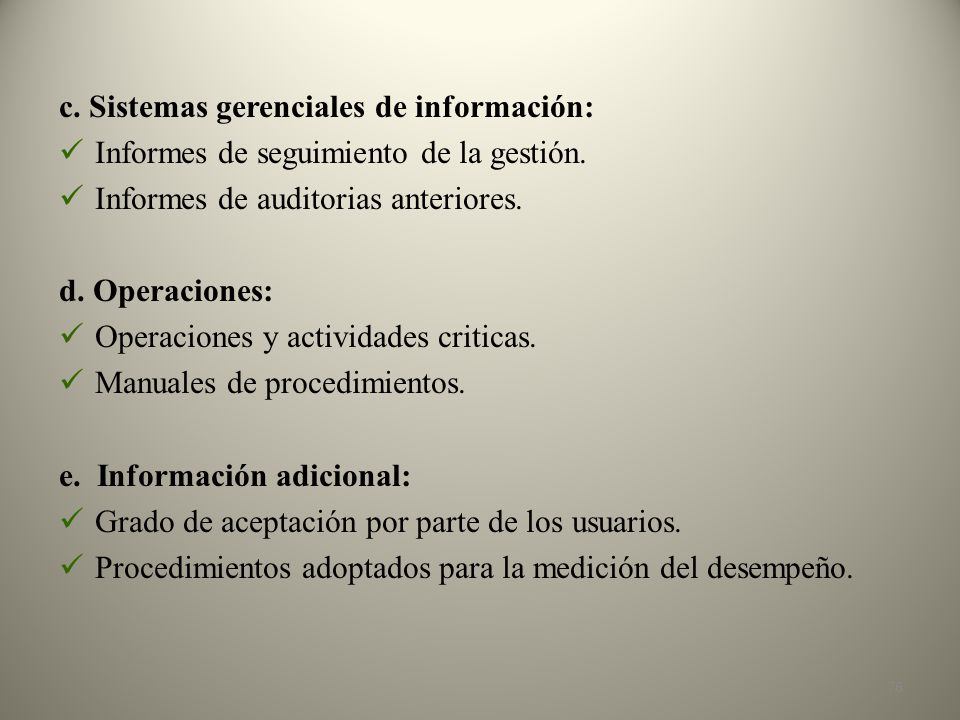 c. Sistemas gerenciales de información: