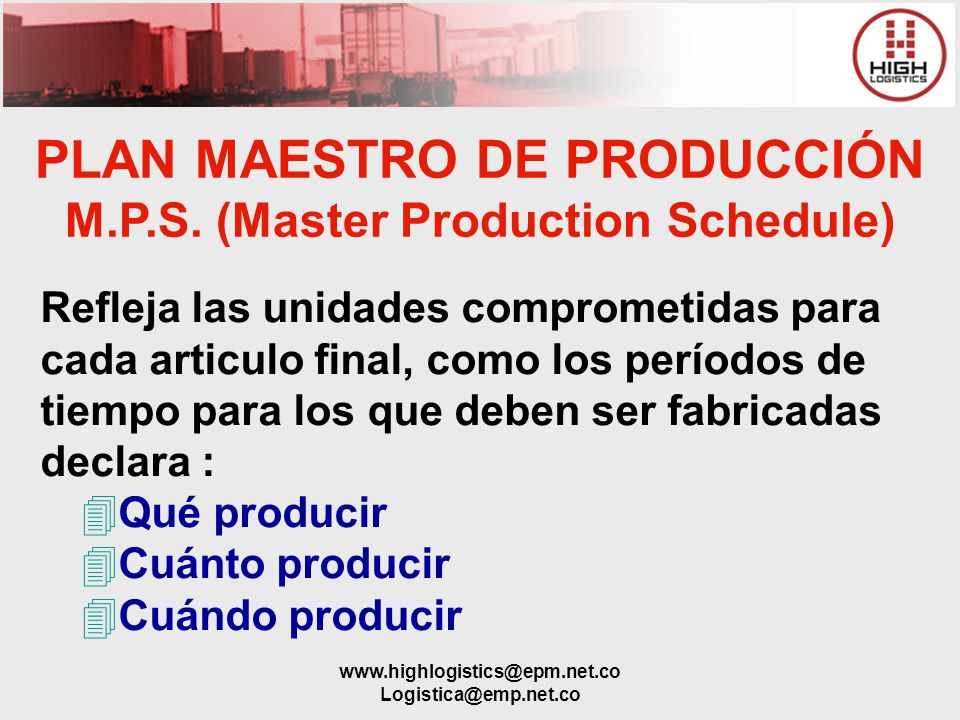 PLAN MAESTRO DE PRODUCCIÓN M.P.S. (Master Production Schedule)