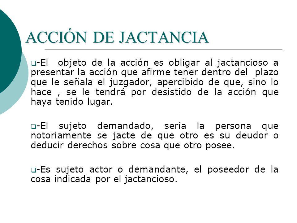 ACCIÓN DE JACTANCIA
