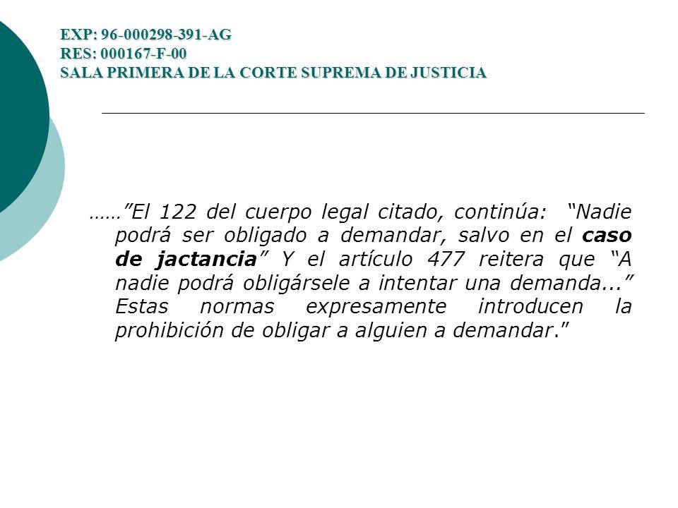 EXP: 96-000298-391-AG RES: 000167-F-00 SALA PRIMERA DE LA CORTE SUPREMA DE JUSTICIA