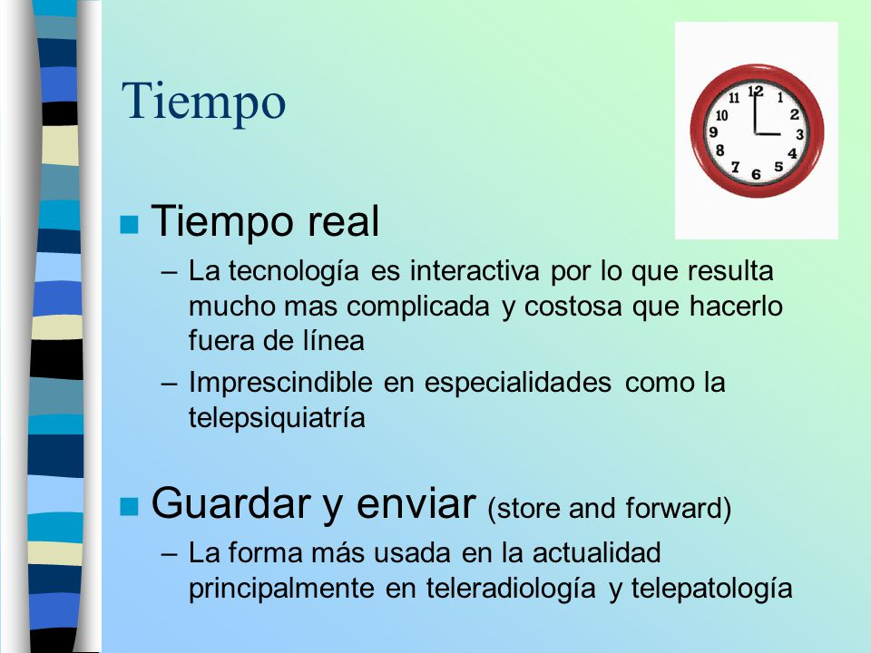 Tiempo Tiempo real Guardar y enviar (store and forward)