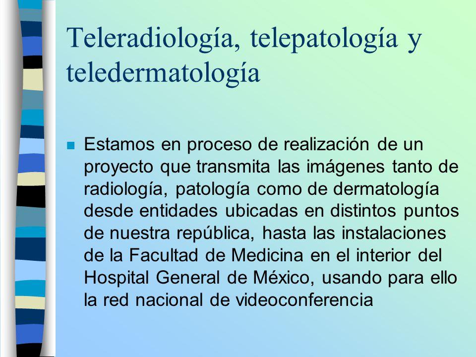 Teleradiología, telepatología y teledermatología