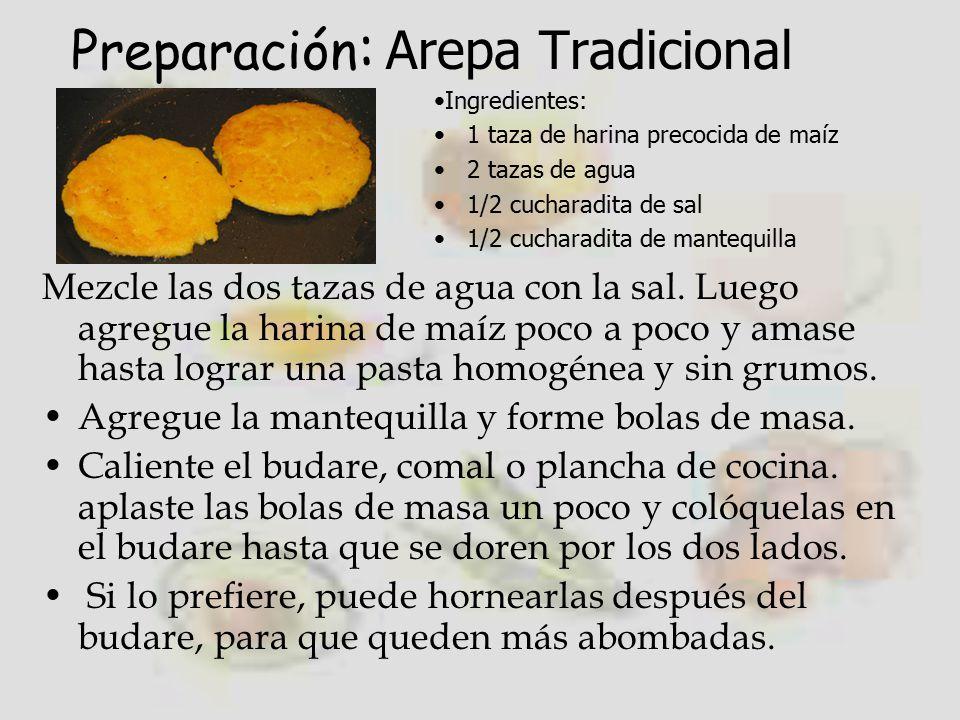 Preparación: Arepa Tradicional