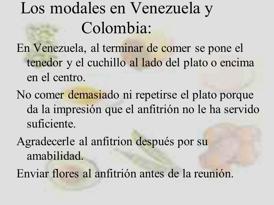 Los modales en Venezuela y Colombia: