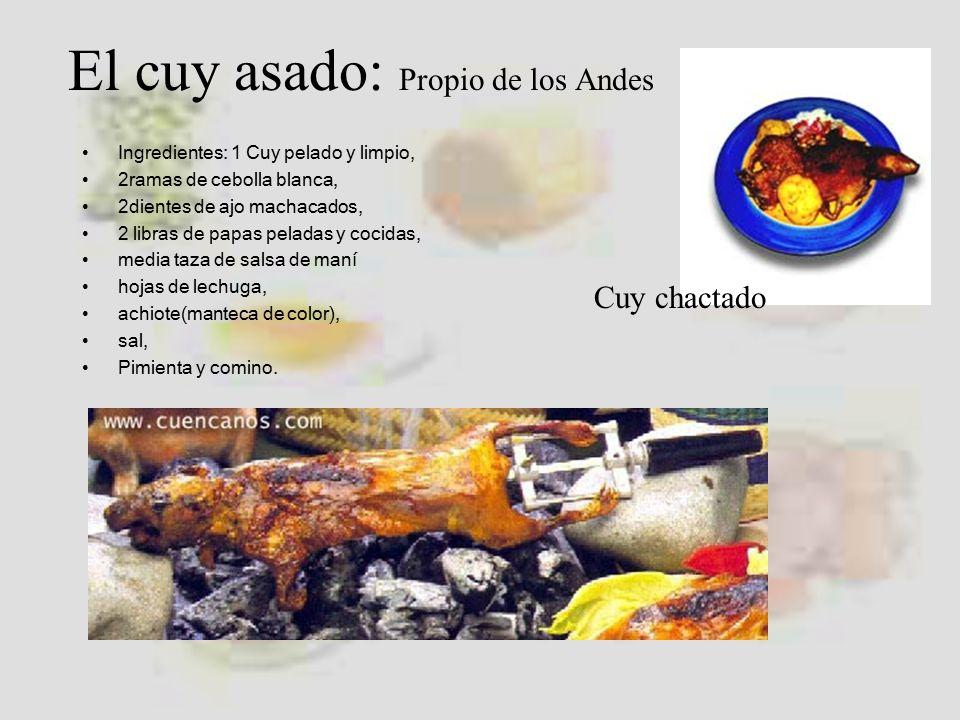 El cuy asado: Propio de los Andes