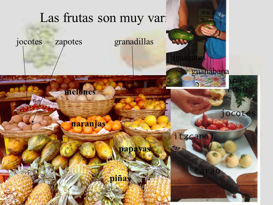 Las frutas son muy variadas