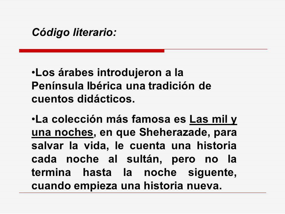 Código literario: Los árabes introdujeron a la Península Ibérica una tradición de cuentos didácticos.