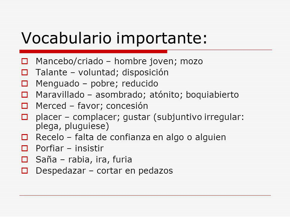 Vocabulario importante: