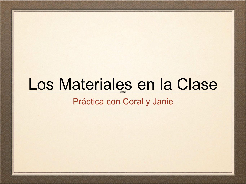 Los Materiales en la Clase