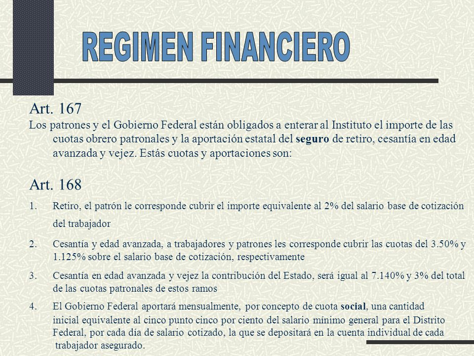 REGIMEN FINANCIERO Art. 167 Art. 168