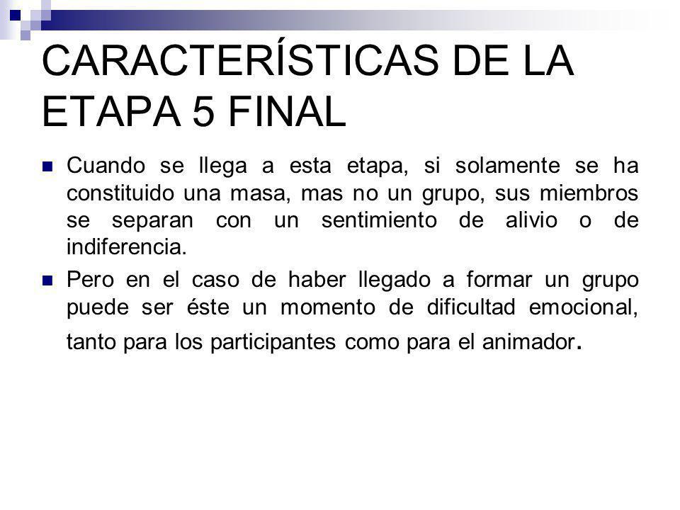 CARACTERÍSTICAS DE LA ETAPA 5 FINAL